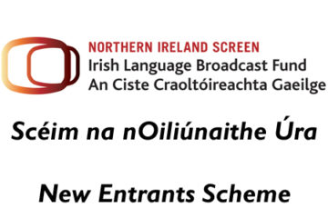 Irish Language Broadcast Fund New Entrants Scheme