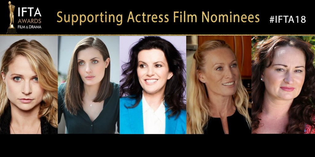 IFTA 2018 Actress in a Supporting Role - Film Nominees