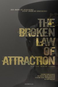 The Broken Law of Attraction Poster