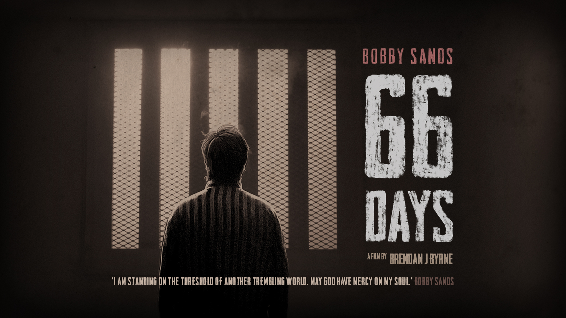 Bobby Sands: 66 days - Quad Poster