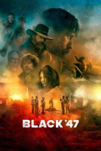 Black 47 - Poster