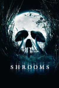 Shrooms - Poster