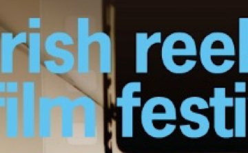 Irish Reels Film Festival