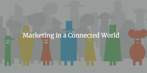 Marketing in a Connected World workshop