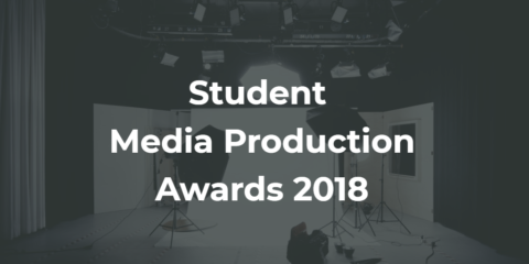 Student Media Production Awards 2018