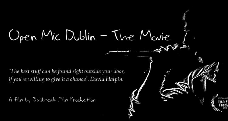 Open Mic Dublin – The Movie