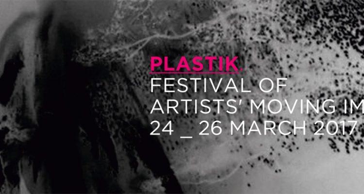 PLASTIK Festival of Artists' Moving Image