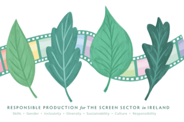 Screen Skills Ireland announce further details for Responsible Production Event