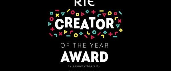 RTÉ Creator of the Year Award 2018