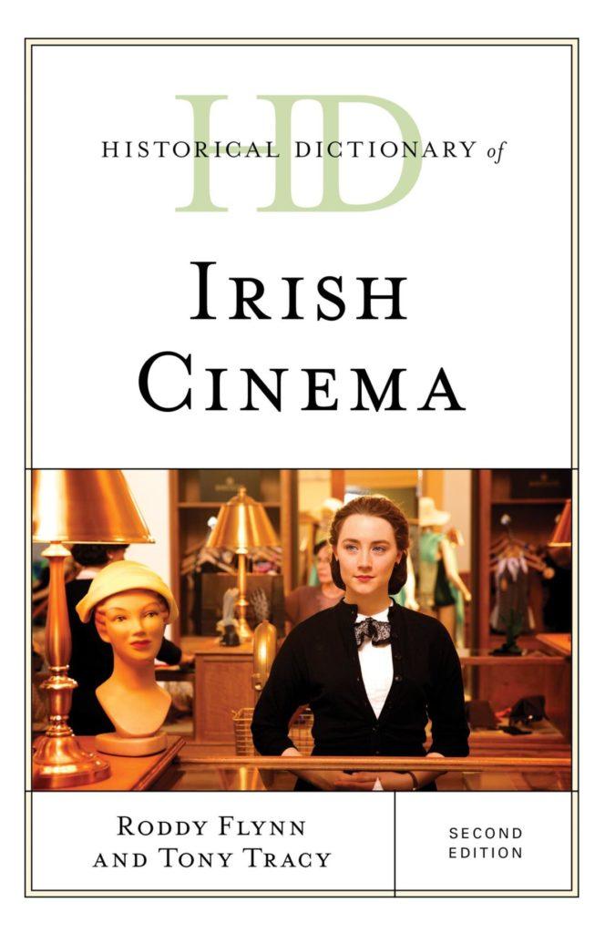 The Historical Dictionary of Irish Cinema