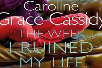 The Week I Ruined My Life