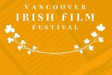 Vancouver Irish Film Festival 2018